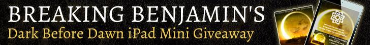 Breaking Benjamin's Dark Before Dawn iPad Mini Giveaway
